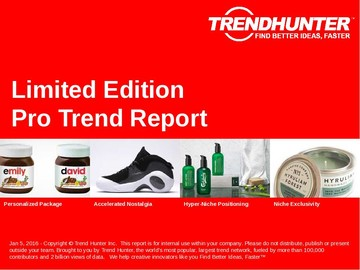 Limited Edition Trend Report and Limited Edition Market Research