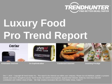 Luxury Food Trend Report and Luxury Food Market Research