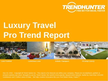 Luxury Travel Trend Report and Luxury Travel Market Research