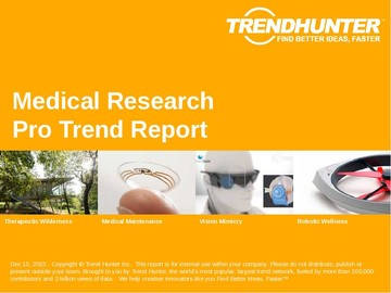 Medical Research Trend Report and Medical Research Market Research