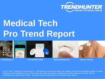 Medical Tech Trend Report and Medical Tech Market Research