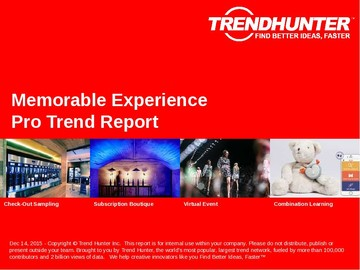 Memorable Experience Trend Report and Memorable Experience Market Research