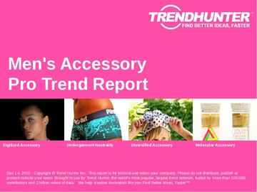 Men's Accessory Trend Report and Men's Accessory Market Research