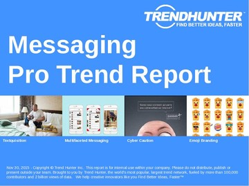 Messaging Trend Report and Messaging Market Research