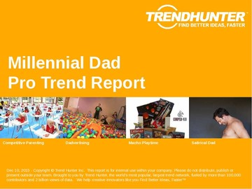 Millennial Dad Trend Report and Millennial Dad Market Research