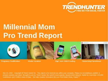 Millennial Mom Trend Report and Millennial Mom Market Research