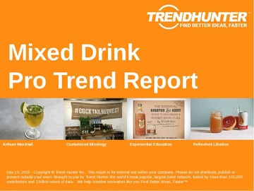 Mixed Drink Trend Report and Mixed Drink Market Research