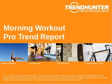 Morning Workout Trend Report and Morning Workout Market Research