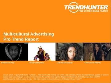 Multicultural Advertising Trend Report and Multicultural Advertising Market Research