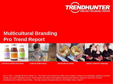 Multicultural Branding Trend Report and Multicultural Branding Market Research