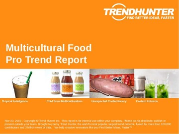 Multicultural Food Trend Report and Multicultural Food Market Research