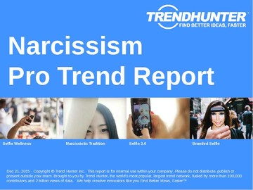 Narcissism Trend Report and Narcissism Market Research