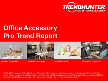 Office Accessory Trend Report and Office Accessory Market Research