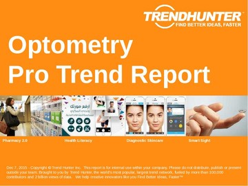 Optometry Trend Report and Optometry Market Research