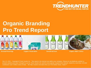 Organic Branding Trend Report and Organic Branding Market Research