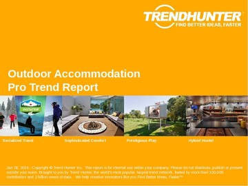 Outdoor Accommodation Trend Report and Outdoor Accommodation Market Research