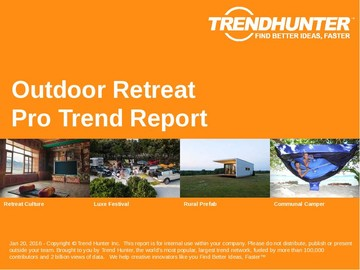 Outdoor Retreat Trend Report and Outdoor Retreat Market Research