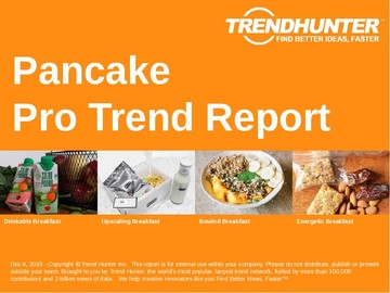 Pancake Trend Report and Pancake Market Research