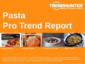 Pasta Trend Report and Pasta Market Research