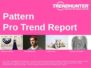 Pattern Trend Report and Pattern Market Research