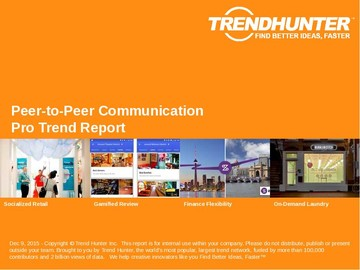 Peer-to-Peer Communication Trend Report and Peer-to-Peer Communication Market Research