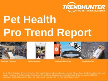 Pet Health Trend Report and Pet Health Market Research