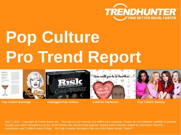 Pop Culture Trend Report and Pop Culture Market Research