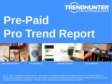 Pre-Paid Trend Report and Pre-Paid Market Research