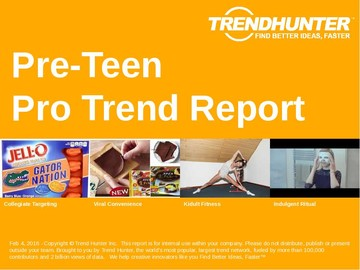 Pre-Teen Trend Report and Pre-Teen Market Research