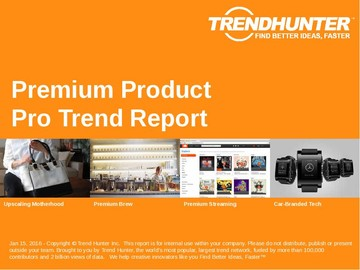 Premium Product Trend Report and Premium Product Market Research