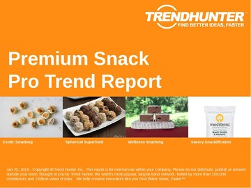 Premium Snack Trend Report and Premium Snack Market Research