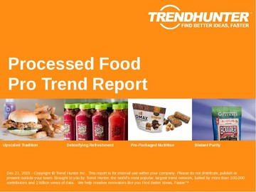 Processed Food Trend Report and Processed Food Market Research