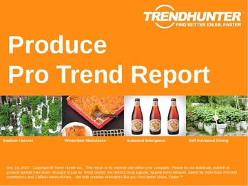 Produce Trend Report and Produce Market Research