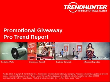 Promotional Giveaway Trend Report and Promotional Giveaway Market Research