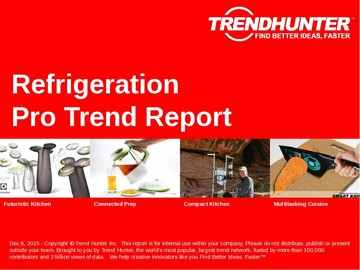 Refrigeration Trend Report and Refrigeration Market Research