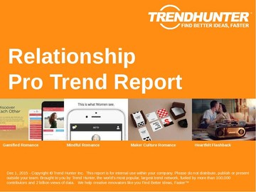 Relationship Trend Report and Relationship Market Research