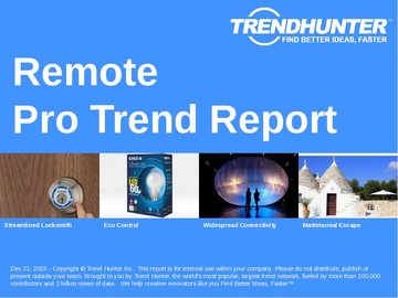 Remote Trend Report and Remote Market Research
