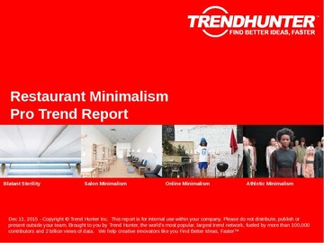 Restaurant Minimalism Trend Report and Restaurant Minimalism Market Research