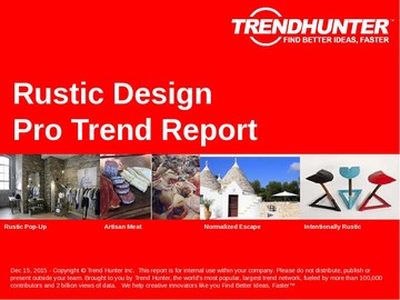 Rustic Design Trend Report and Rustic Design Market Research