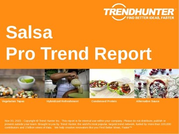 Salsa Trend Report and Salsa Market Research