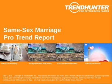 Same-Sex Marriage Trend Report and Same-Sex Marriage Market Research