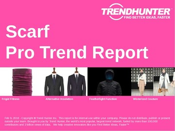Scarf Trend Report and Scarf Market Research