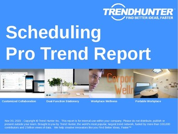 Scheduling Trend Report and Scheduling Market Research