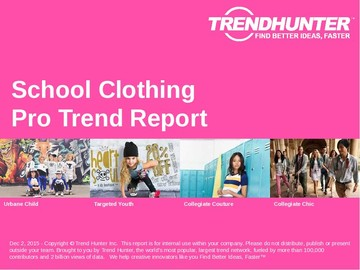 School Clothing Trend Report and School Clothing Market Research
