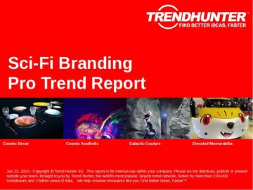 Sci-Fi Branding Trend Report and Sci-Fi Branding Market Research
