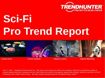 Sci-Fi Trend Report and Sci-Fi Market Research