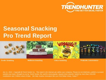 Seasonal Snacking Trend Report and Seasonal Snacking Market Research