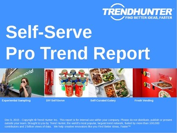 Self-Serve Trend Report and Self-Serve Market Research