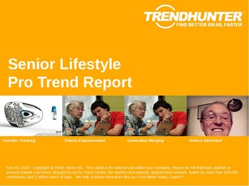 Senior Lifestyle Trend Report and Senior Lifestyle Market Research