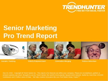 Senior Marketing Trend Report and Senior Marketing Market Research